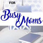 Nighttime Routine for Busy Moms