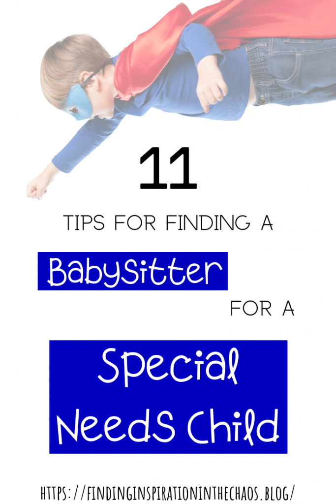 11 Tips for Finding a Babysitter for a Special Needs Child