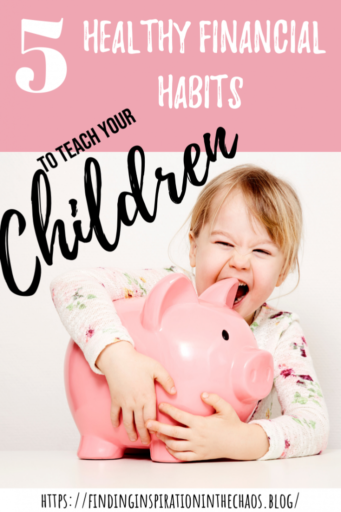5 Healthy Financial Habits to Teach Your Children