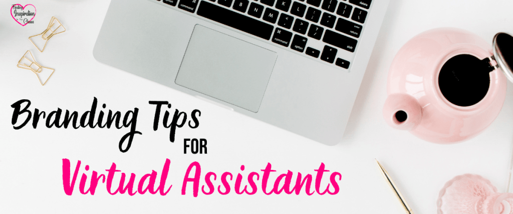 Branding Tips For Virtual Assistants