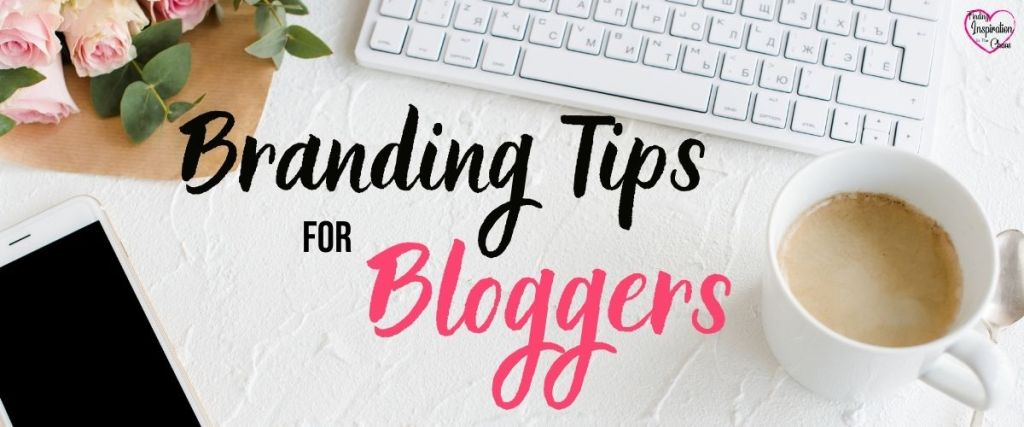 Branding Tips For Bloggers