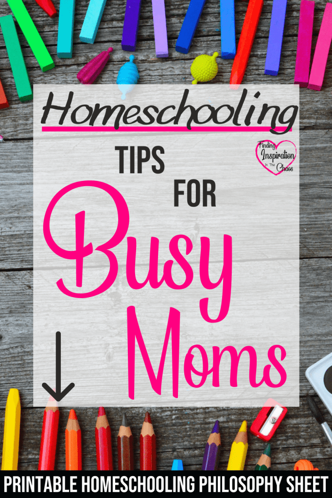 Homeschooling Tips For Busy Moms