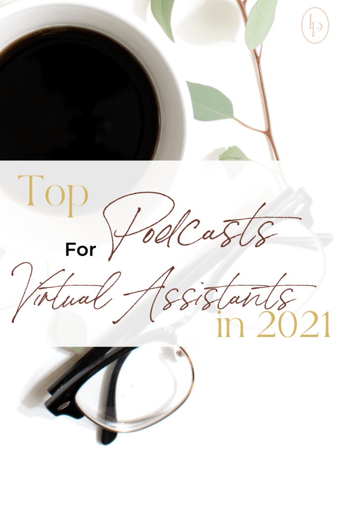 Top Podcasts For Virtual Assistants In 2021
