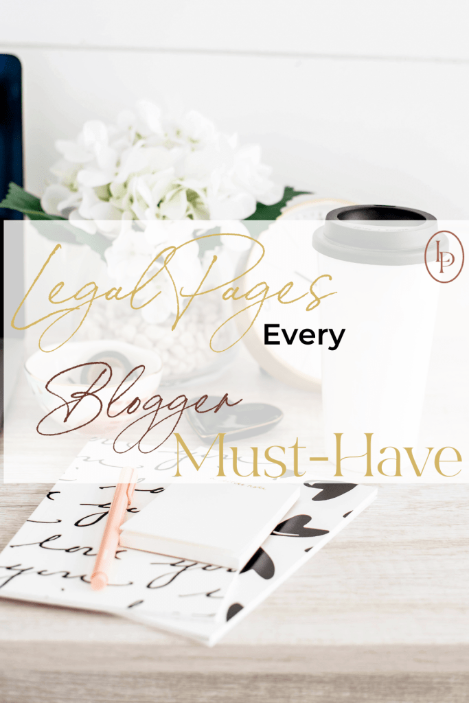 Legal Pages Every Blogger Must Have