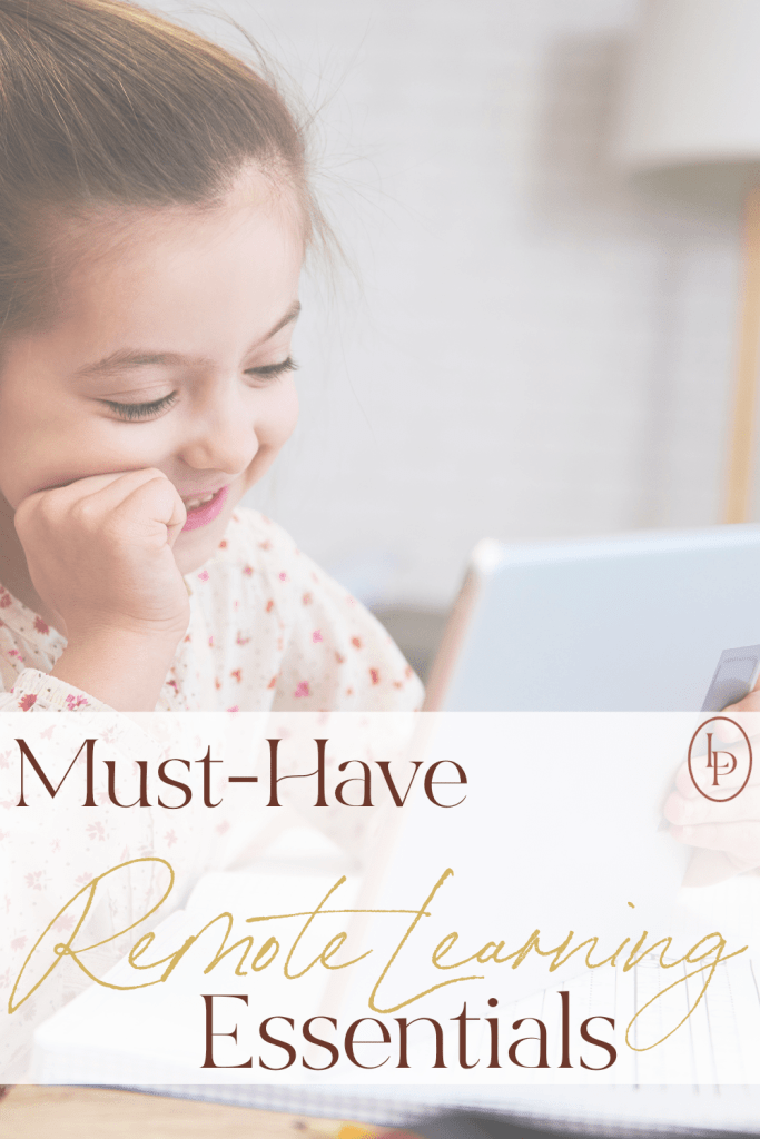 Must-Have Remote Learning Essentials